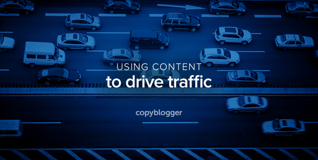 using content to drive traffic