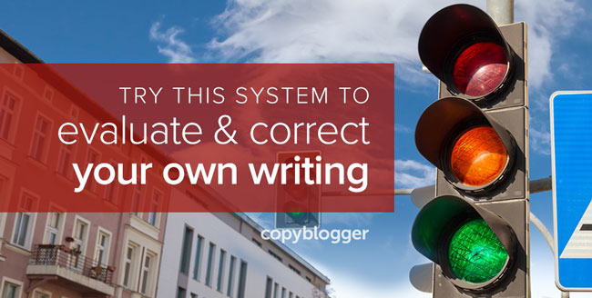 try this system to evaluate and correct your own writing