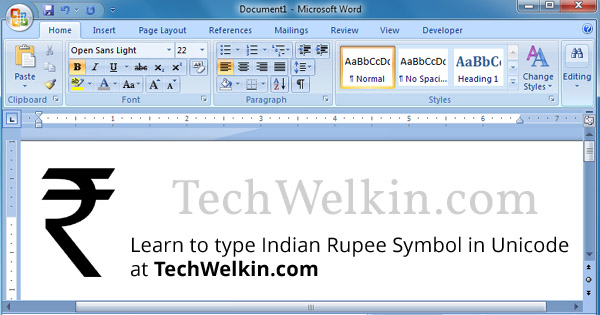 Indian Rupee symbol (INR) can be easily typed using Unicode in HTML, MS Word, Excel etc.